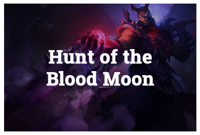 League Of Legends Modes - Hunt of the Blood Moon