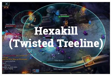 League Of Legends Modes - HexaKill