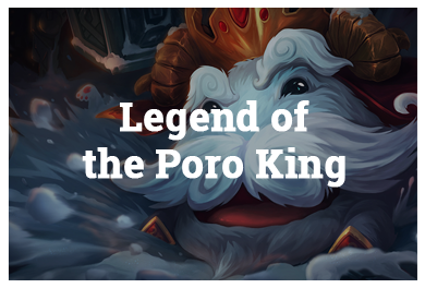League Of Legends Modes - Legend of the PORO King