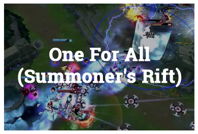 League Of Legends Modes - One For All