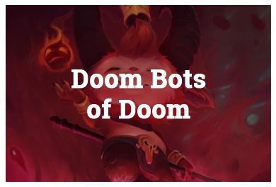 League Of Legends Modes - Doom Bots of Doom