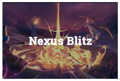 League Of Legends Modes - Nexus Blitz