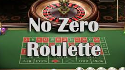 No-Zero Roulette Online Casino Games