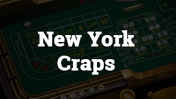 New York Craps Online Casino Games