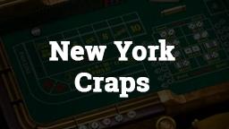 New York Craps Online Casino Games