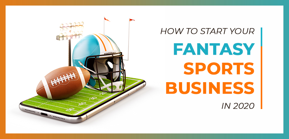 How to Start Your Fantasy Sports Business