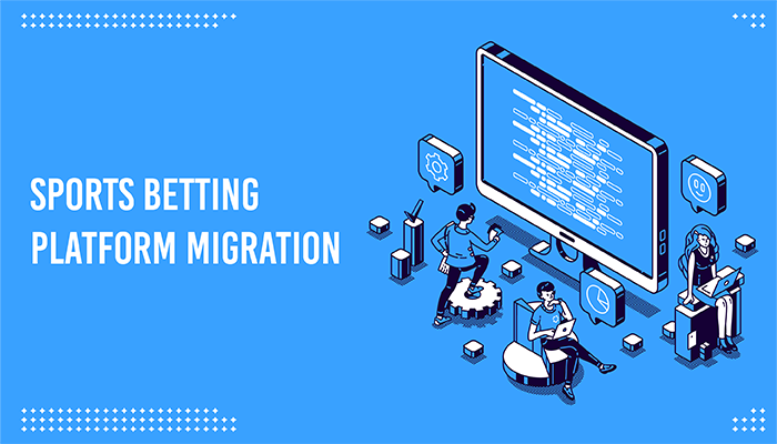 Sports betting platform migration
