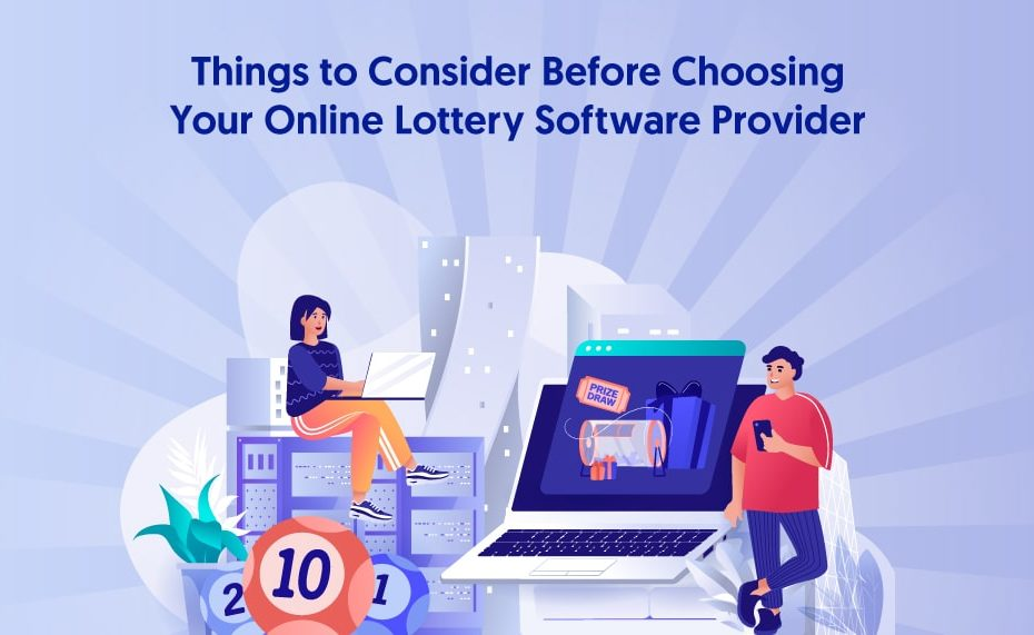 Things to Consider Before Choosing Your Online Lottery Software Provider